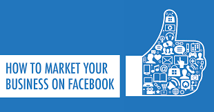 How Can One Market Their Small Business Through Facebook